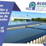 Curso Operación y Mantenimiento de Plantas de Tratamiento de Agua Potable, 17, 18, 19 y 20 de ABRIL del 2018