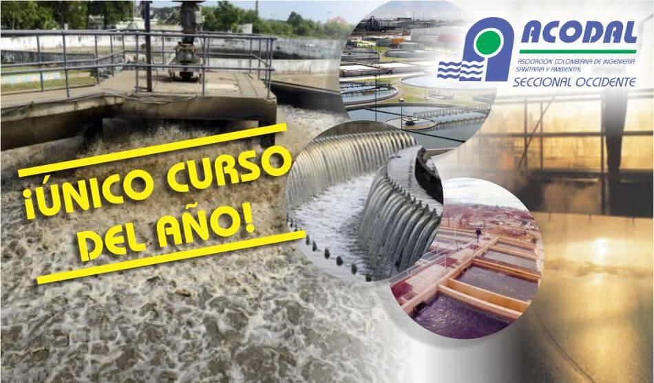 Curso Operación y Mantenimiento de Sistemas de Tratamiento de Aguas Residuales Domésticas – 12 al 15 de septiembre 2017