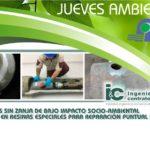JUEVES AMBIENTALES – Tecnologías sin zanja de bajo impacto socio-ambiental con énfasis en resinas especiales para reparación puntual de tuberías. Enero 25 de 2018